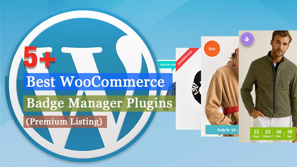 Best WooCommerce Badge Manager Plugins