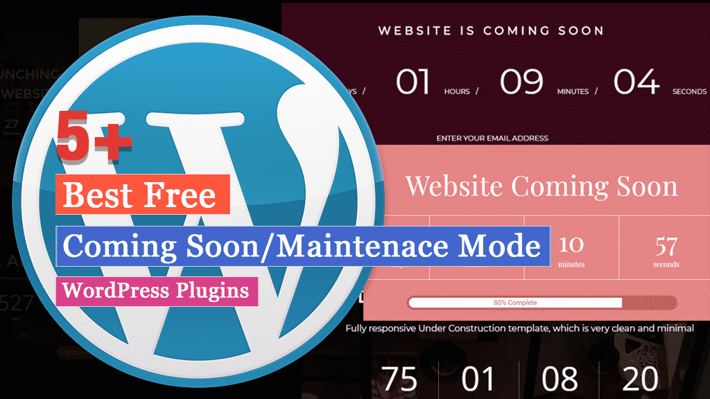 5+ Best Free WordPress Coming Soon and Maintenance Mode Plugins