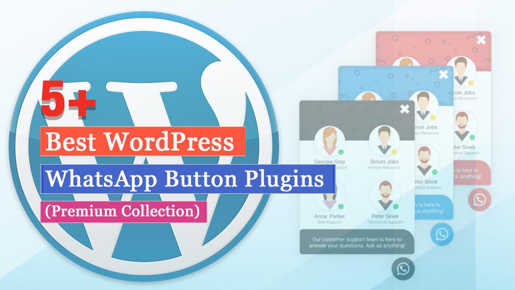 5+ Best WordPress WhatsApp Button Plugins