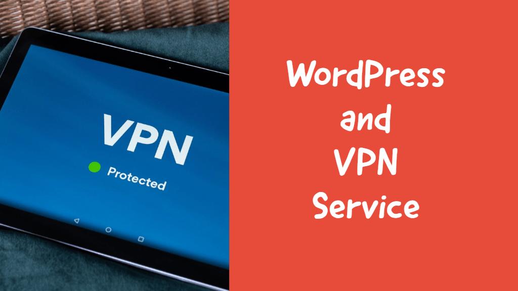 wordpress and vpn service