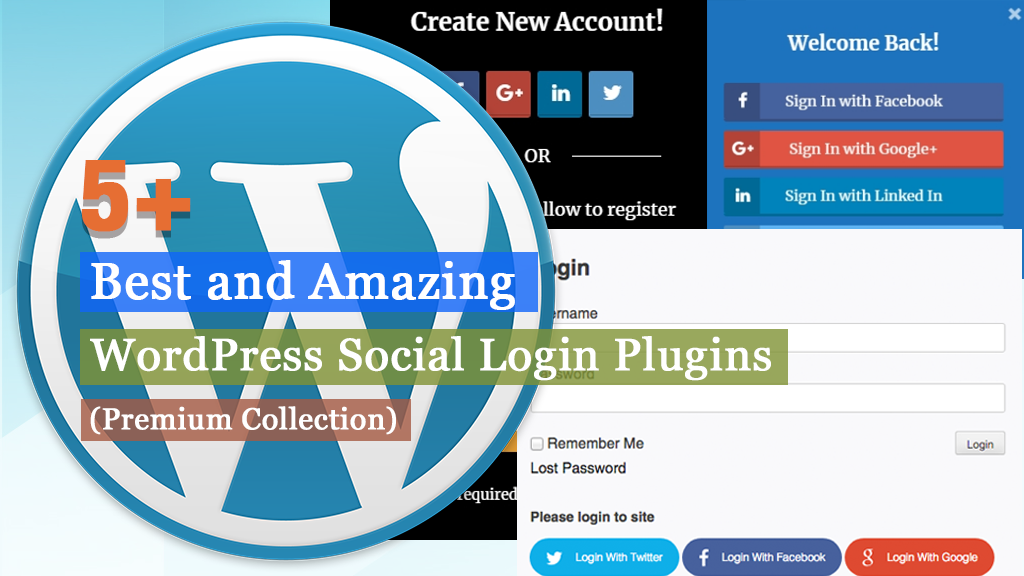 5+ Best and Amazing WordPress Social Login Plugins