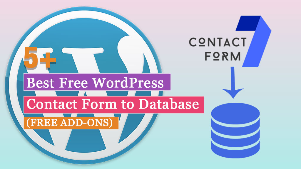 5+ Best Free Contact Form to Database Add-ons